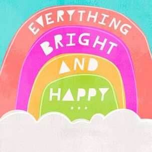 Bright and Happy Rainbow Musical Birthday Card