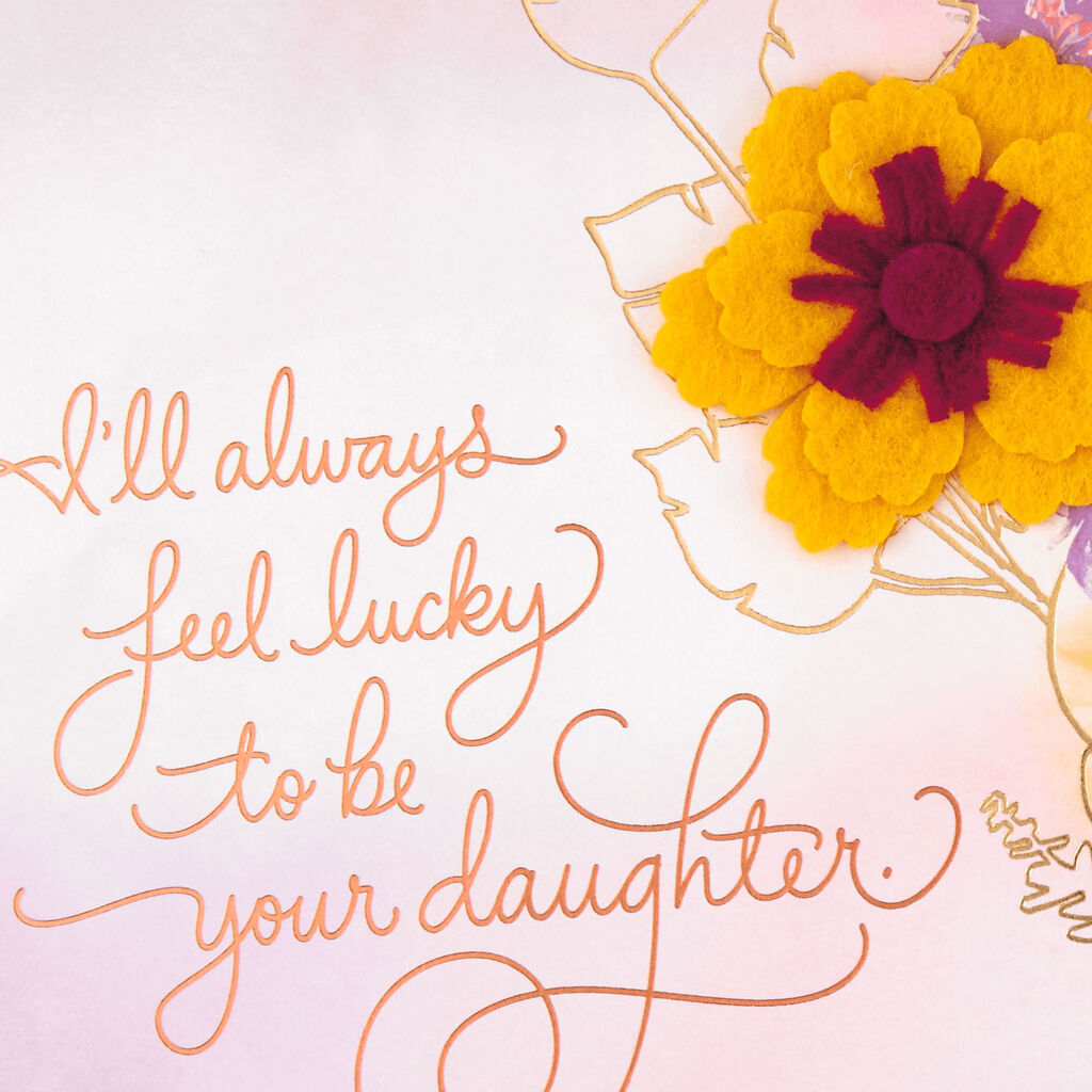 Lucky to Be Your Daughter Mother's Day Card