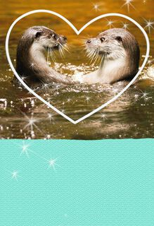 Meant for Each Otter Love Card,