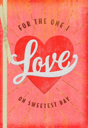 Loving You With All My Heart Sweetest Day Card