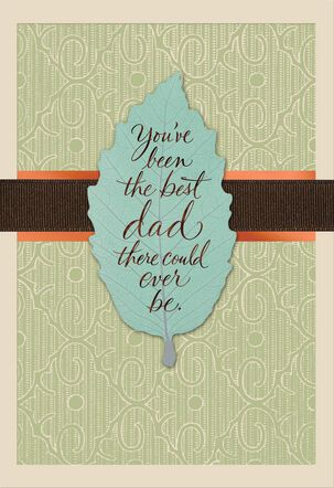 You're the Best Dad Ever Birthday Card