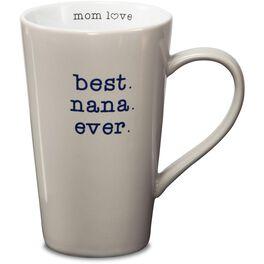 Best Nana Ever Mug, 18 oz., , large