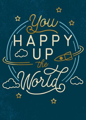 You Happy Up the World Thank You Card