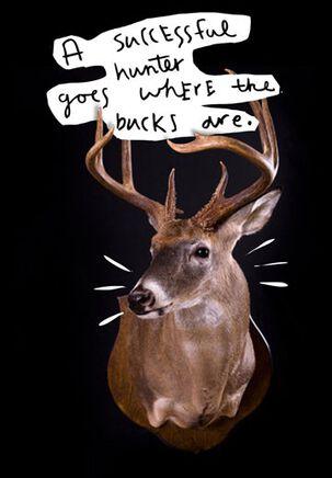 Go Where the Bucks Are Funny Birthday Card