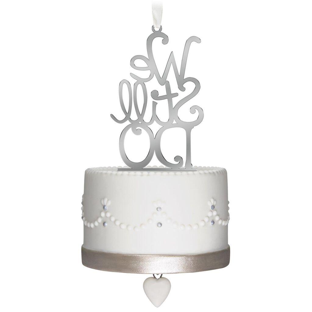 We Still Do Anniversary Ornament