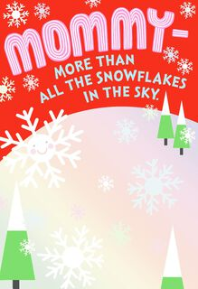 All the Snowflakes Christmas Card for Mommy,