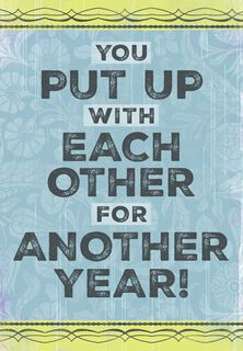 Put Up With Each Other Funny Anniversary Card,