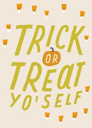 Trick-or-Treat Yo'self Halloween Card