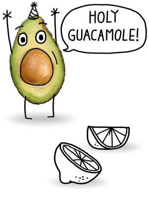 Holy Guacamole Avocado Funny Birthday Card