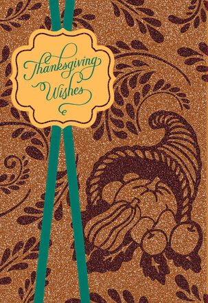Glittery Cornucopia of Wishes Thanksgiving Card