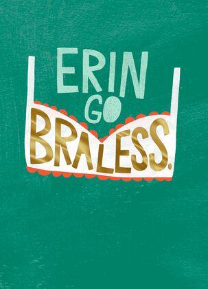 Erin Go Braless Funny St. Patrick's Day Card