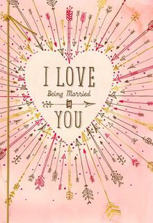 Love Being Married to You Valentine's Day Card,
