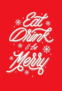 Eat, Drink and Be Merry Christmas Card,