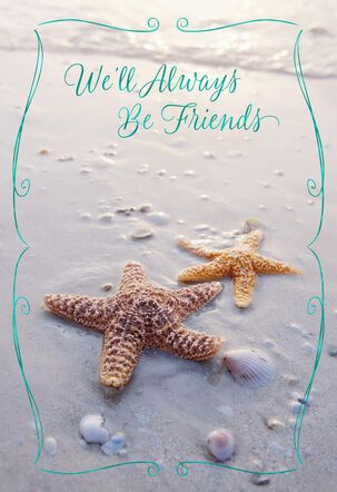 We'll Always Be Friends Starfish Birthday Card
