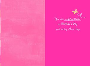 You Are Unforgettable Mother's Day Card