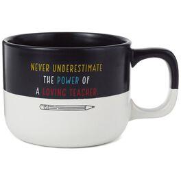 Power of a Loving Teacher Mug, 13 oz., , large