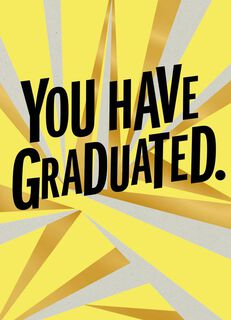 You've Been Congratulated Graduation Card,