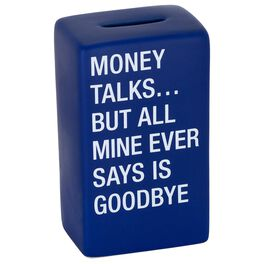About Face Money Talks, Mine Says Goodbye Bank, , large