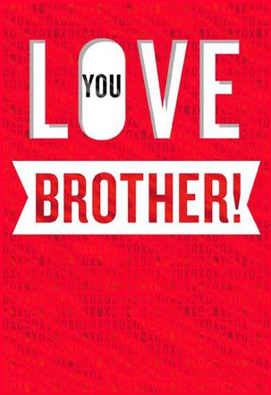 Brother Love Valentine's Day Card