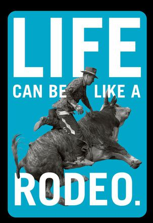 Life Is Like a Rodeo Care and Concern Card