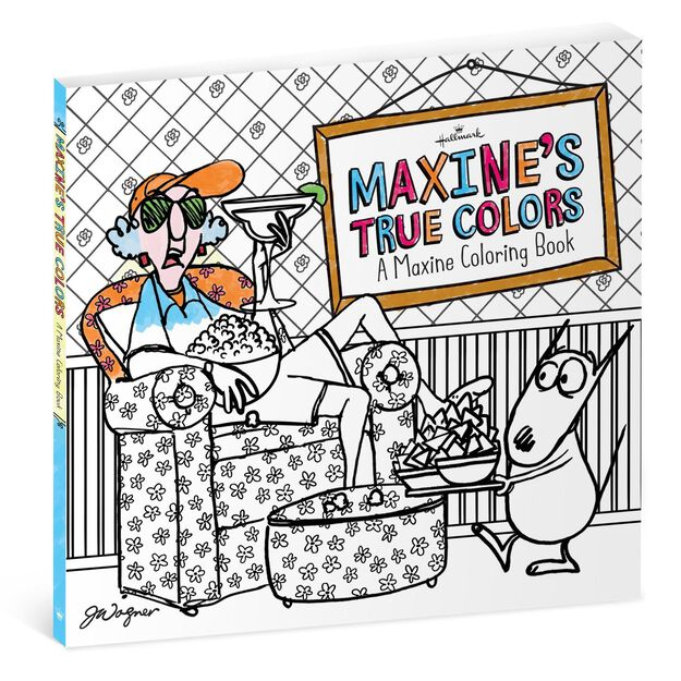 Maxines True Colors Coloring Book For Adults