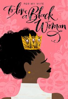 To Love a Black Woman Mother's Day Card,