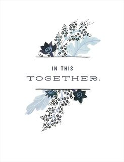In This Together Encouragement Card,