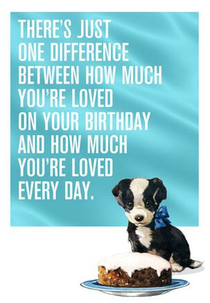 How Much You're Loved Funny Birthday Card