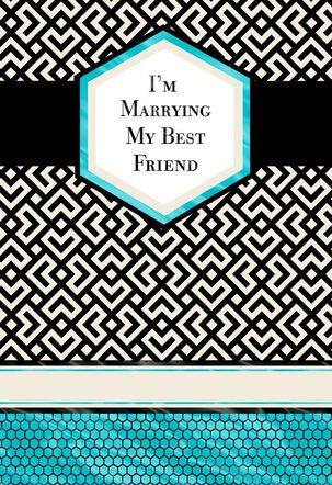Marrying My Best Friend Card