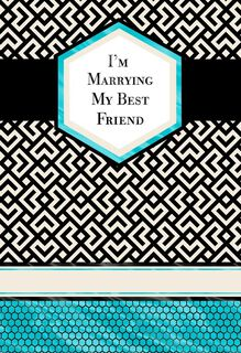 Marrying My Best Friend Card,