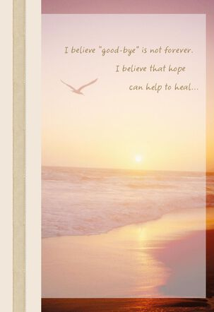 Good-Bye is Not Forever Sympathy Card