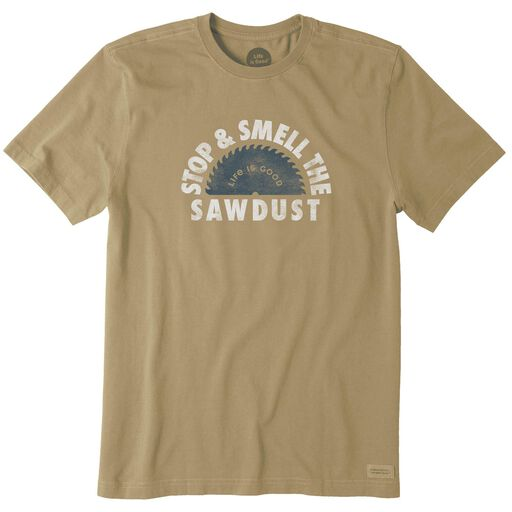 77d47c2a Life is Good Men's Stop and Smell the Sawdust T-Shirt, ...