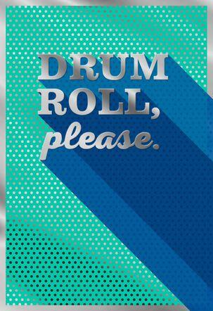 Drum Roll, Please Blank Congratulations Card