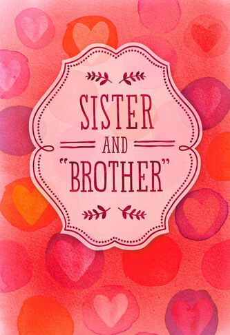 For My Sister and Brother Valentines Day Card  Greeting Cards