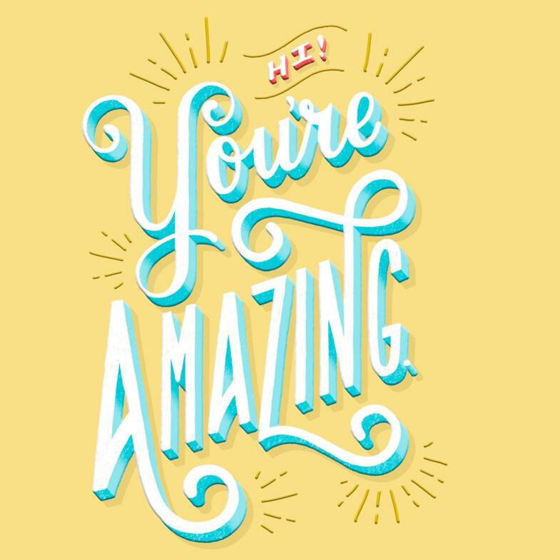 You Re Amazing: You're Amazing Encouragement Card