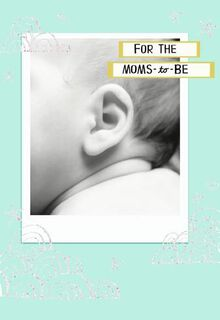 Moms-to-Be Baby Shower Card,