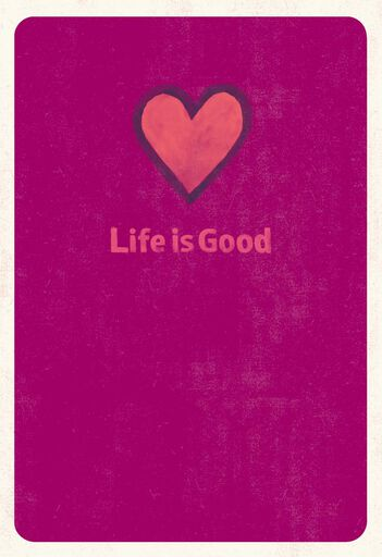 b99506cd8bf Life is Good® Plain and Simple Love Card