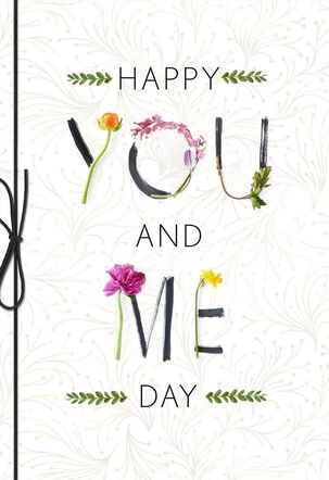 Happy You and Me Day Anniversary Card