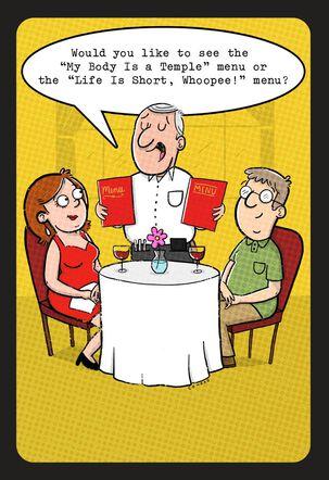 Life is Short Dinner Menus Funny Birthday Card