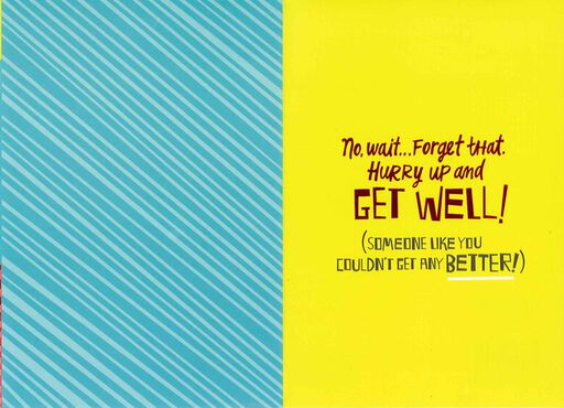 Hurry Up and Get Well Card,