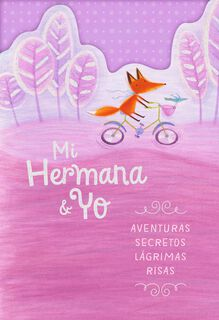 Fox on Bike Spanish-Language Valentine's Day Card for Sister,