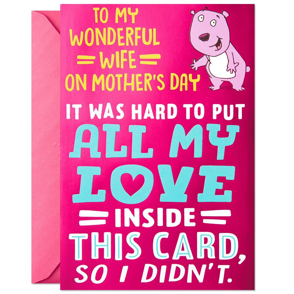 all my love funny mother s day card for wife greeting cards hallmark