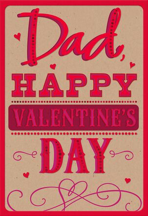 Because You're Loved Valentine's Day Card for Dad