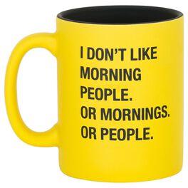 About Face I Don't Like Morning People Mug, 16 oz., , large