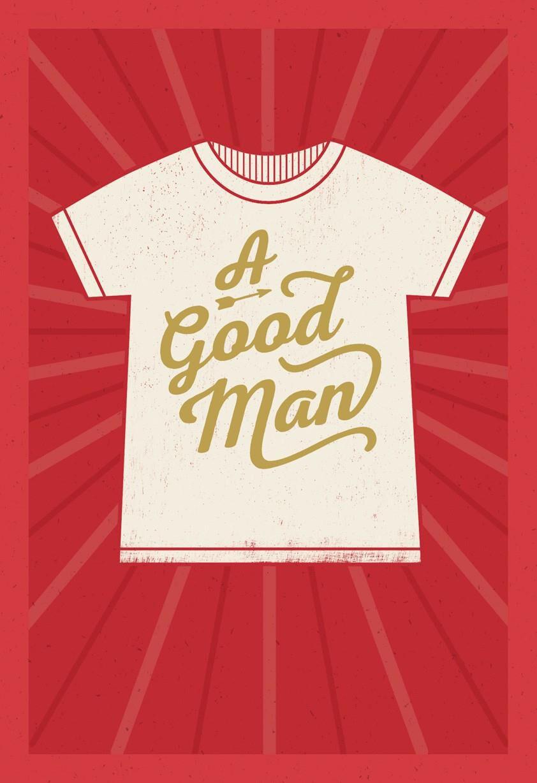 Good Man T-shirt Birthday Card