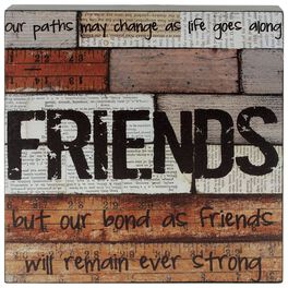 Bond As Friends Remains Strong Distressed Box Sign, 8x8, , large