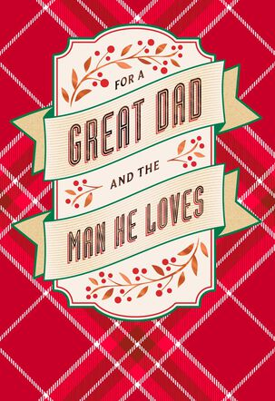 For a Great Dad and the Man He Loves Christmas Card