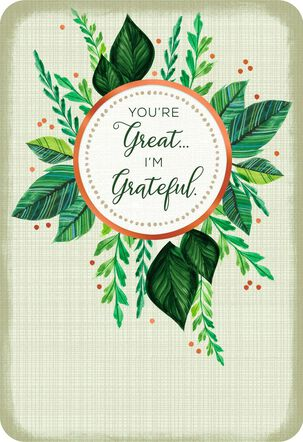 You're Great, I'm Grateful Thank You Card