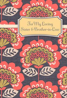 For My Sister and Brother-in-Law  Anniversary Card,
