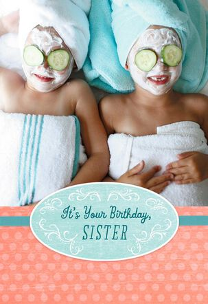 Let the Pampering Begin Birthday Card for Sister